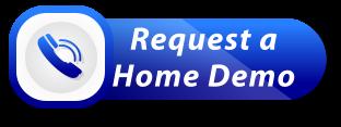 Request a home demo